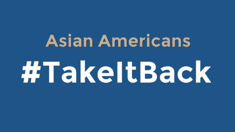 Asian Americans #TakeItBack: Our first round of donations, what candidates are saying